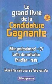 Le grand livre de la candidature gagnante (2e édition) - Intérieur - Format classique