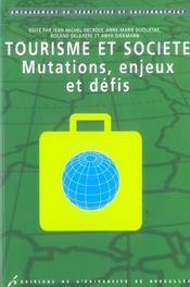Tourisme Et Societe. Mutations Enjeux Et Defis - Intérieur - Format classique