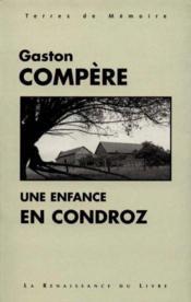 Une Enfance En Condroz - Couverture - Format classique