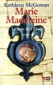 Marie-madeleine ; le livre de l'élue - Intérieur - Format classique
