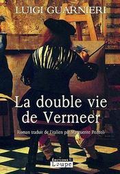 La double vie de Vermeer - Intérieur - Format classique