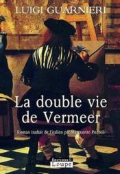 La double vie de Vermeer - Couverture - Format classique