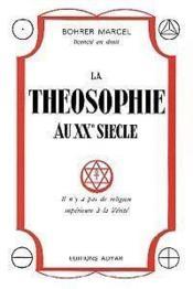 Theosophie au xxeme siecle - Couverture - Format classique