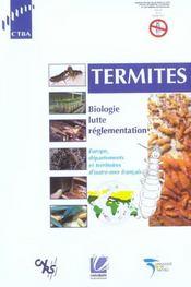 Termites. Biologie, Lutte, Reglementation. Europe, Dom Et Tom Francais - Intérieur - Format classique