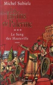 Le sang des Hauteville t.3 ; les jardins de Palerme - Intérieur - Format classique