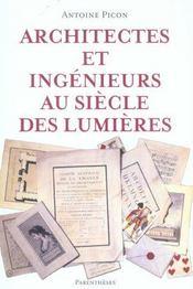 Architectes Et Ingenieurs Au Siecle Des Lumieres - Intérieur - Format classique