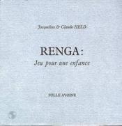 Renga Jeu Pour Une Enfance - Couverture - Format classique
