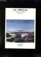 Le virtuel ; vertus et vertiges - Couverture - Format classique
