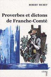 Proverbes et dictons de Franche-Comté - Couverture - Format classique