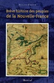 Brève histoire des peuples de la Nouvelle-France - Couverture - Format classique