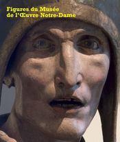 Figures du Musée de l'oeuvre Notre-Dame - Intérieur - Format classique