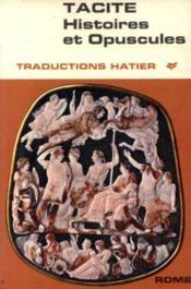 Tacite. histoire et opuscules - Couverture - Format classique