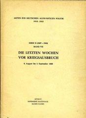 AKTEN ZUR DEUTSCHEN AUSWARTIGEN POLITIK (1918-1945, aus dem Archiv des deutschen auswärtigen Amtes. - Intérieur - Format classique