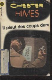 Collection La Poche Noire. N° 21 Il Pleut Des Coups Durs. - Couverture - Format classique
