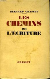 Les Chemins De L Ecriture. - Couverture - Format classique