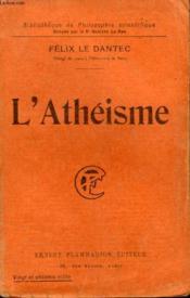 L'Atheisme. Collection : Bibliotheque De Philosophie Scientifique. - Couverture - Format classique