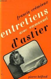 Entretiens Avec Emmanuel D'Astier - Couverture - Format classique