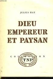 Dieu Empereur Et Paysan - Couverture - Format classique