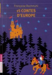 15 contes d'Europe - Couverture - Format classique