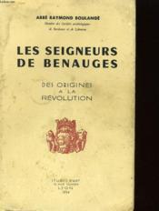 Les Seigneurs De Benauges - Des Origines A La Revolution - Couverture - Format classique