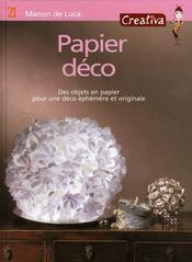Creativa T.21 ; Papier Déco ; Des Objets En Papier Pour Une Déco Ephémère Et Originale - Intérieur - Format classique