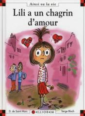 Lili a un chagrin d'amour - Couverture - Format classique