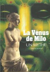 La venus de milo - un mythe - Couverture - Format classique