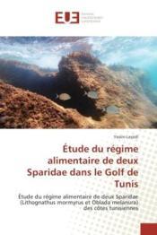 Etude du regime alimentaire de deux sparidae dans le golf de tunis - etude du regime alimentaire de - Couverture - Format classique