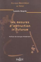 Les mesures d'instruction in futurum - Intérieur - Format classique
