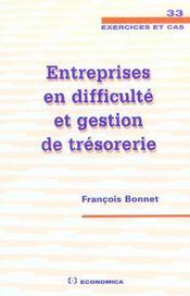 Entreprises En Difficulte Et Gestion De Tresorerie - Intérieur - Format classique