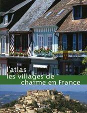 L'Atlas Des Villages De Charme En France - Intérieur - Format classique