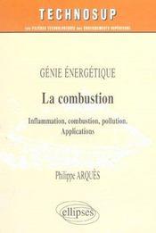 Genie Energetique La Combustion Inflammation Combustions Pollutions Applications - Intérieur - Format classique