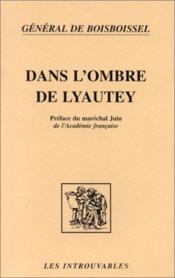 Dans l'ombre de Lyautey - Couverture - Format classique