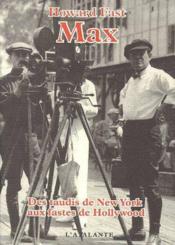 Max ; des taudis de New York aux fastes de Hollywood - Couverture - Format classique