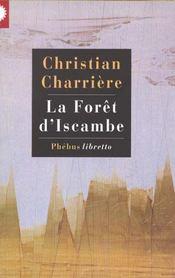 La forêt d'Iscambe - Intérieur - Format classique