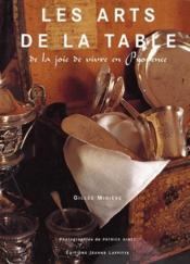 Les arts de la table ; de la joie de vivre en Provence - Couverture - Format classique