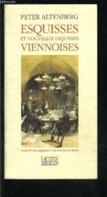 Esquisses et nouvelles esquisses viennoises - traduit de l'allemand - Couverture - Format classique