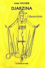 Djarzina Ou L'Illusion Brisee - Couverture - Format classique