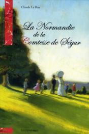 La normandie de la Comtesse de Ségur - Couverture - Format classique