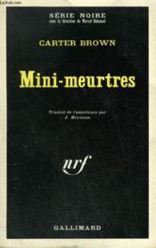 Mini-Meurtres. Collection : Serie Noire N° 1263 - Couverture - Format classique