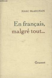 En Francais Malgre Tout. - Couverture - Format classique