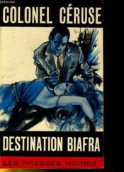 Destination Biafra - Couverture - Format classique
