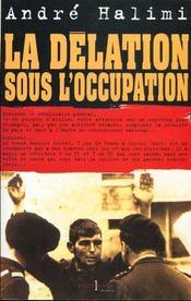 La Delation Sous L'Occupation - Intérieur - Format classique