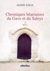 Chroniques béarnaises du gave et du saleys - Couverture - Format classique