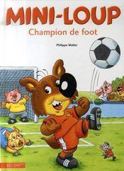 Mini-Loup champion de foot - Intérieur - Format classique