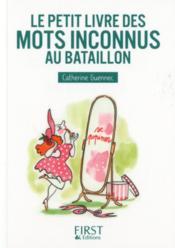 Le petit livre des mots inconnus au bataillon - Couverture - Format classique