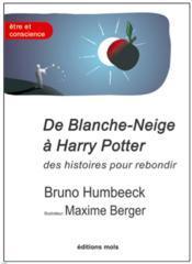 De Blanche-Neige à Harry Potter ; des histoires pour rebondir - Couverture - Format classique