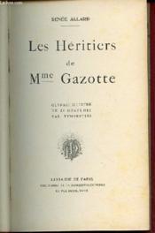 Les Heritiers De Mme Gazotte. - Couverture - Format classique