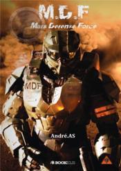 M.D.F ; Mars defense force - Couverture - Format classique