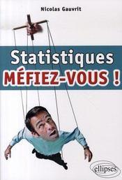 Statistiques : méfiez-vous! - Intérieur - Format classique